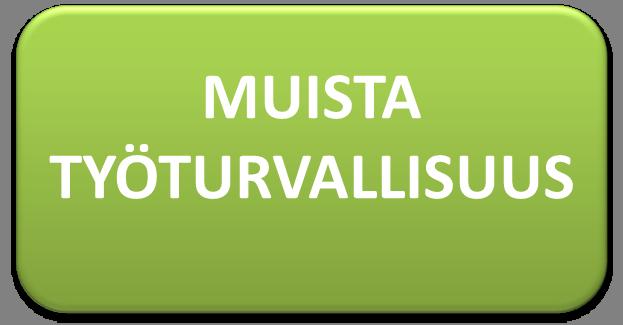 TYÖTURVALLISUUS
